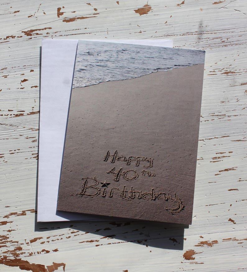 Happy 40th Birthday Beach Writing Sand Writing Card Ocean image 0