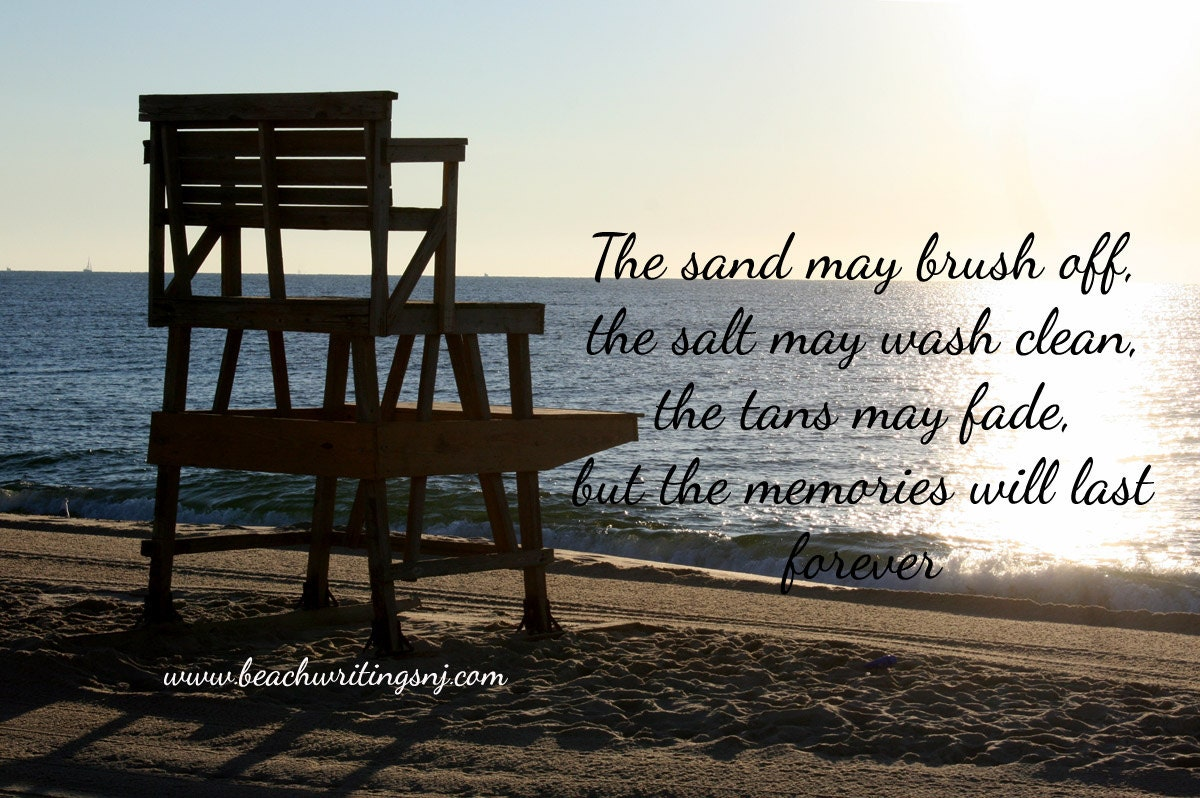 Beach Quote Photo Sand Salt Tan Memories Last Forever Life Etsy