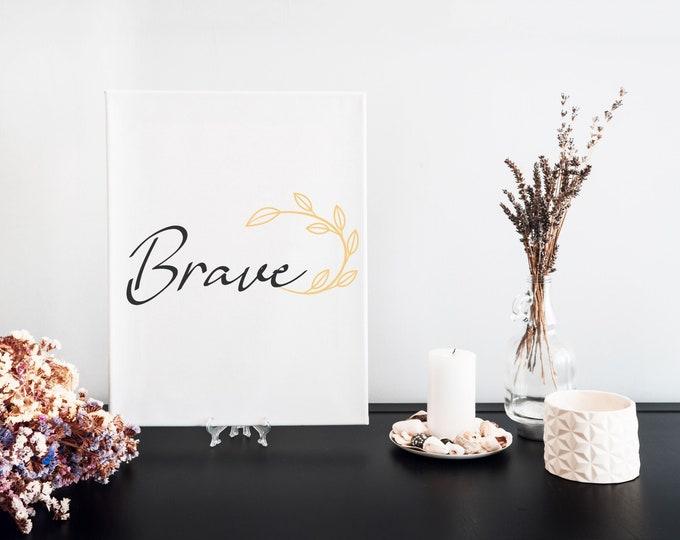 Brave Typography Word Art Print, Printable Word of the Year, Motivational Mantra, Minimalist Word Art, Vision Board Artwork, Desk Art Decor
