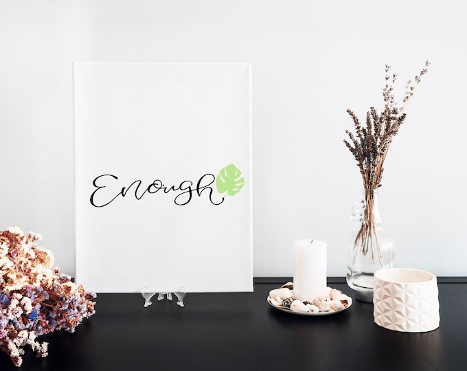 Enough Typography Word Art Print, Motivational Mantra, Minimalist Word Art, Printable Word of the Year, Vision Board Artwork