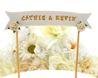 Wedding Cake Topper,  Banner - YOUR NAMES or Custom Phrase, Shown Ivory and Gold