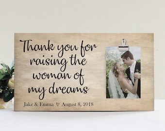 Thank You For Raising The Woman Of My Dreams Personalized Picture Frame, Mother Of The Bride Gift, Wedding Picture Frame