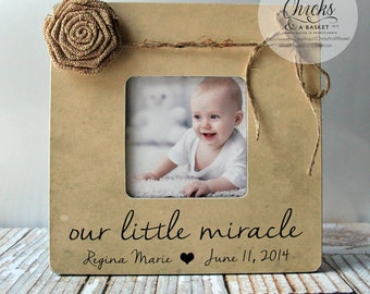 Our Little Miracle Picture Frame, Nursery Frame, Baby Shower Gift, New Baby Picture Frame