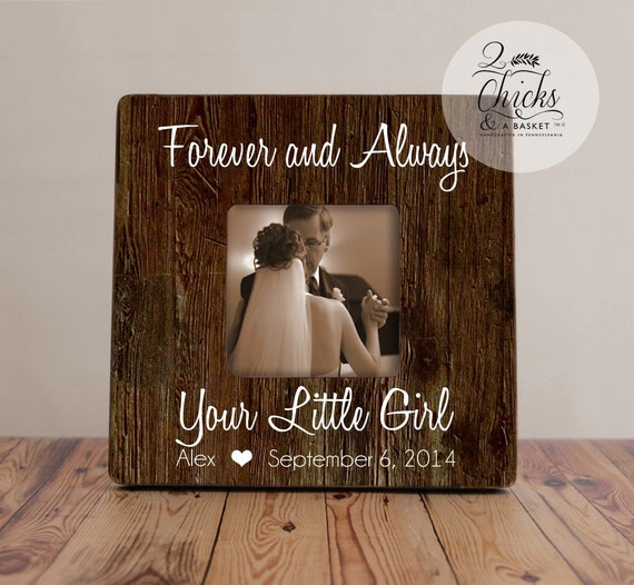 Forever And Always Your Little Girl Frame Father Of The Bride Etsy