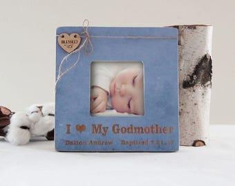 Godparents Picture Frame, Baptism Picture Frame, I Love My Godmother Frame, Personalized Baptism Picture Frame, Godparent Picture Frame