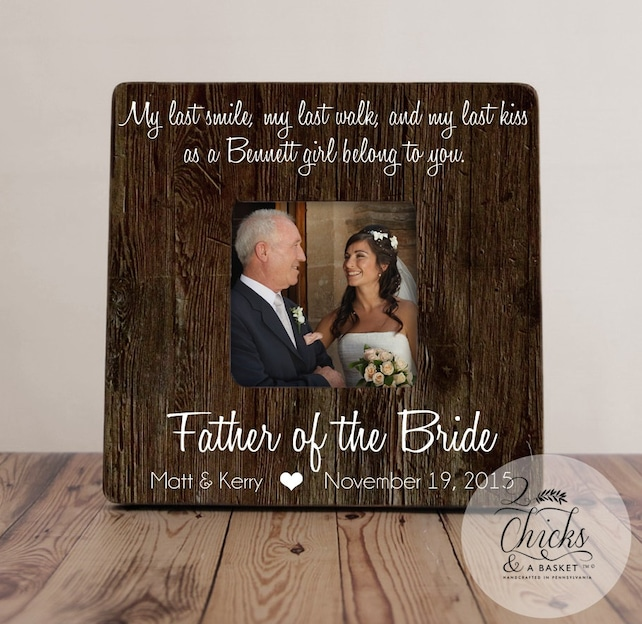 My Last Smile My Last Walk My Last Kiss Father Of The Bride Frame