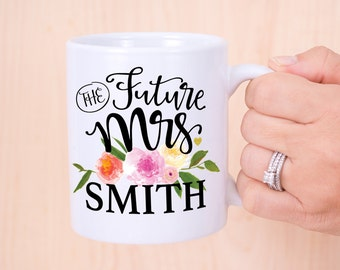 Engagement Mug - Gift for Bride to Be, The Future Mrs Personalized With Last Name Bridal Shower Gift for the Bride (Item - FMP800)