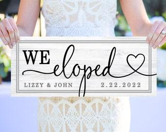 We Eloped Sign, We Eloped Wooden Wedding Signs, Elopement Announcement Sign Wedding Sign Personalized Photo Prop - Elopement (Item - WEL242)
