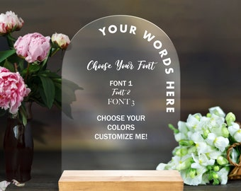 Custom Arch Sign Clear or Frosted Acrylic Sign for Wedding or Party, Your Text Custom Sign Clear Wedding Sign on Stand (Item - CRC642)
