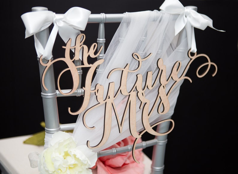 506a4726bb47 Bridal Shower Sign for Bride The Future Mrs Chair