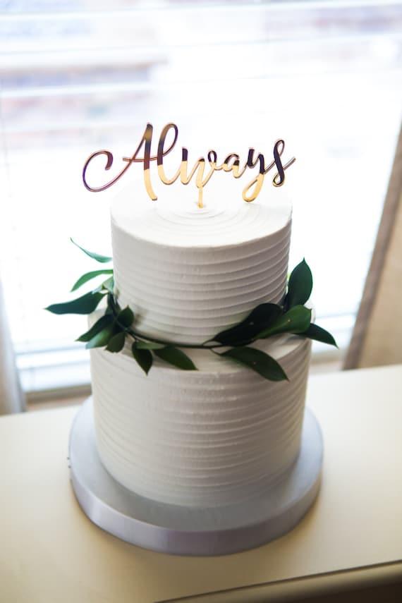 Wedding Cake Topper Always Gold Calligraphy Script Cake Decor Etsy