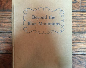 Vintage 1947 Beyond the Blue Mountains Book Jean Plaidy