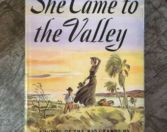 1946 She Came to the Valley Book by Cleo Dawson