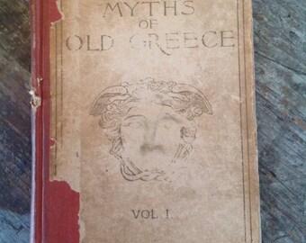 1896 Myths of Old Greece Book Vol. 1 Mara Pratt