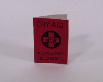 Cry Aid Field Guide