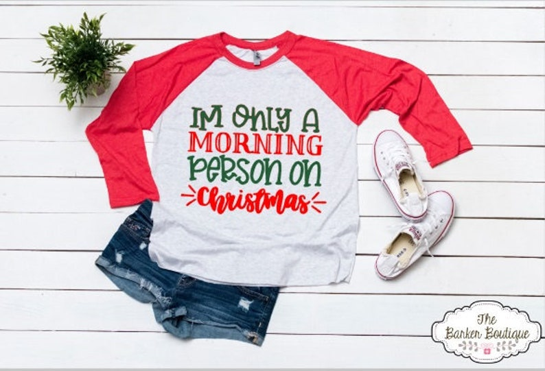 f453401fc I'm only a morning person on Christmas raglan shirt funny | Etsy