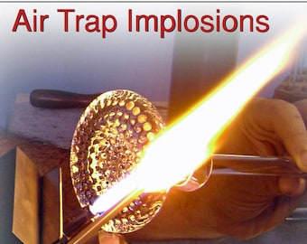 Complete Guide to Making Air Trap Implosions (eBook)