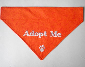 ADOPT ME   Get your Foster Dog noticed with this Embroidered Slide On Dog Bandana **Choose Your Color**