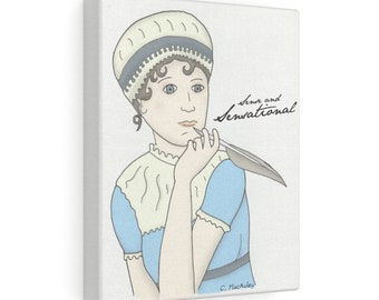 Sense and Sensational! Fun Jane Austen canvas print for readers and lovers of Regency romance
