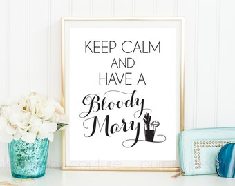 Keep Calm Bloody Mary Bar Sign Poster Bridal Shower Decoration Brunch Printable Wedding Digital INSTANT DOWNLOAD
