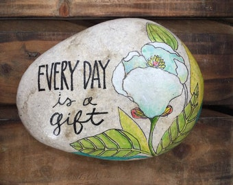 Everyday is a Gift Stone, painted rock, painted stone, quote Stone