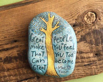 Great people Stone, painted Rock, Inspirational Saying, Quote Rock
