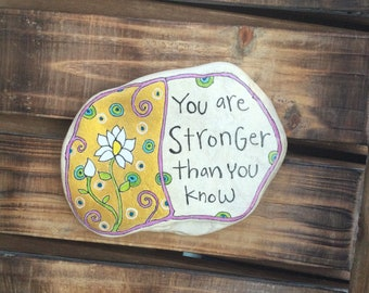 Stronger Stone, Quote Stone, Motivational Stone, Painted Rock