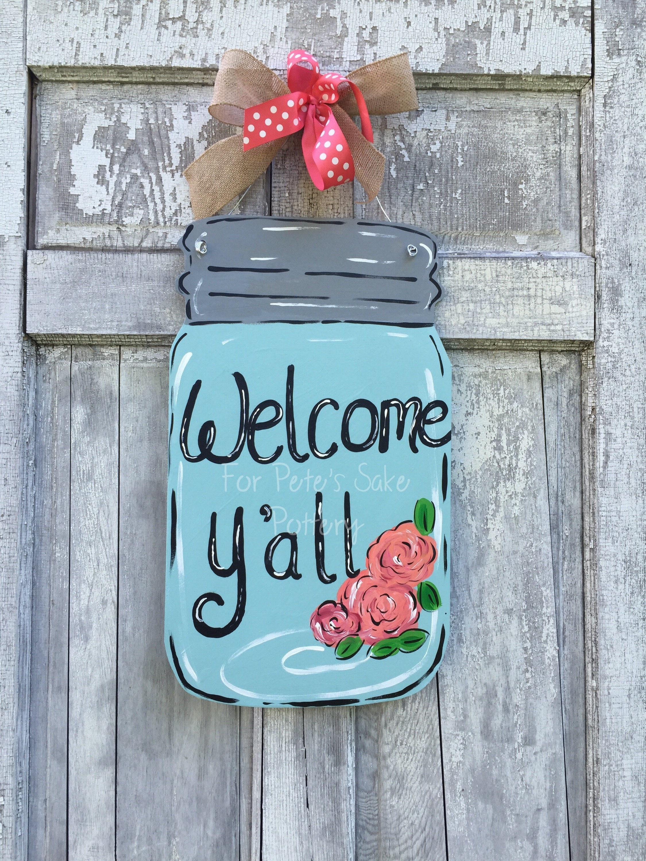 Mason jar door hanger, Welcome Y\'all sign, Fire fly door hanger ...