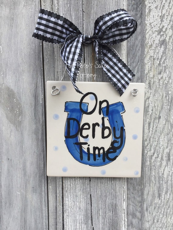 KENTUCKY DERBY party, Derby tile, KY Derby art, Kentucky Derby gift, At the races sign, On derby time sign, win, place, show gift