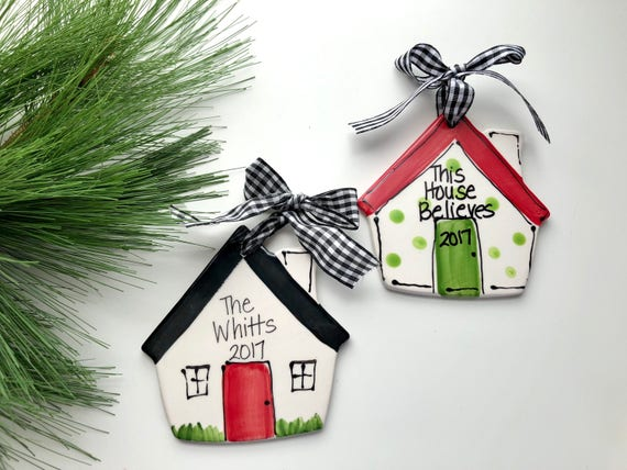 Hand painted, ceramic, house ornament, Family, Christmas ornament, our first house, this house believes, realtor ornament