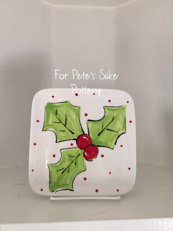 Hand painted, appetizer, holly plate, Christmas dessert plate, holly leaf plate, holiday accent plate, holly jolly plate, holiday dessert