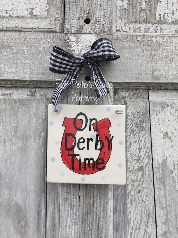 On Derby time trivet, Derby trivet, Derby tile, On Derby time sign, At the Races sign, Racing fans hanging tile or trivet