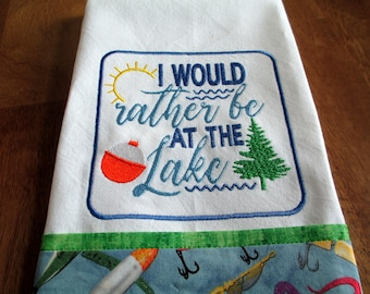 RATHER Be At The LAKE Kitchen Floursack  Fingertip Tea Towel Embroidered