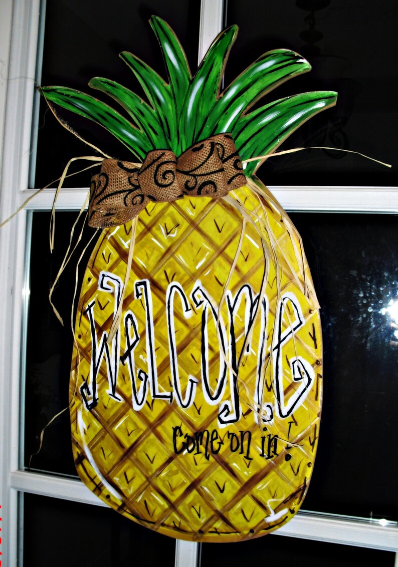 come on in Wood Cut Out Hanger PINEAPPLE Welcome..