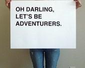 large oh darling, lets be adventurers - black