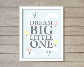 Dream Big Little One Hot Air Balloon Pastel Colors -8x10- Wall Art Printable Instant Download Clouds Sky Blue Baby Room Nursery Decor