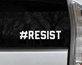 Resist Vinyl Decal Die Cut Rub-On Sticker Bumper Political Liberal Car Laptop Progressive