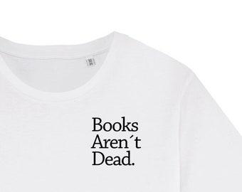 ba35474269 books arent dead Organic Fair Men T-Shirt white
