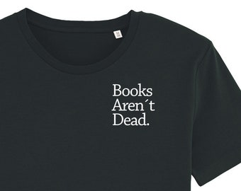 1a9cd8d8c2 books arent dead Organic Fair Men T-Shirt black