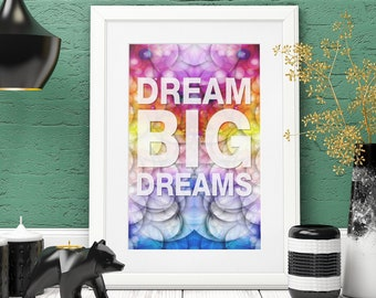 Dream Big Dreams, Inspirational Wall Art, Motivational Wall Art That Inspires, Wall Art for the Office, Dorm Room, Kids Room