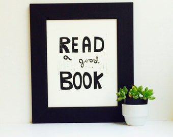 Read a Good Book Wall Art Typography Linocut PRINT 8x10