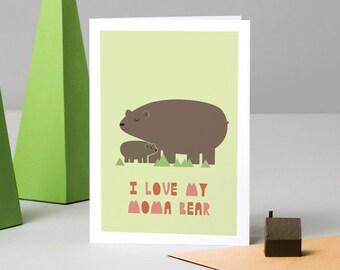 I Love You Moma Bear: Card