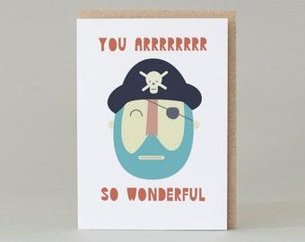 You arrrrrrr wonderful Card