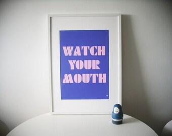 Watch You Mouth