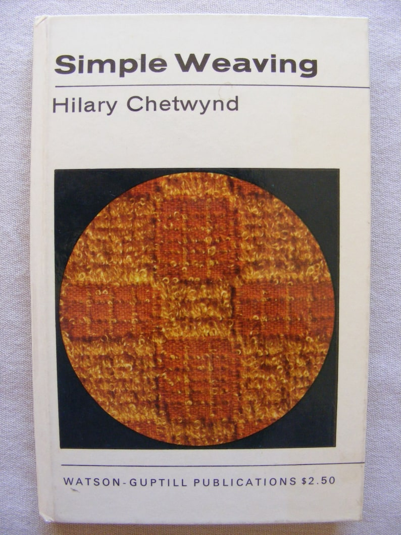 Vintage VG Simple Weaving Book Hilary Chetwynd Mini HB Hardback 1969 London  Weaver Pattern Reference Woven Charts Illustrations Loom Guild