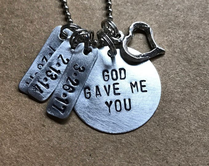 "PRIORITY SHIPPING Metal Stamped ""God Gave Me You"" Necklace for Bride Mom Aunt Grandma"