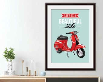 Life is Beautiful Ride (Mid-Century Vespa) Art Print (Featured in Sea foam) Bike Art Print