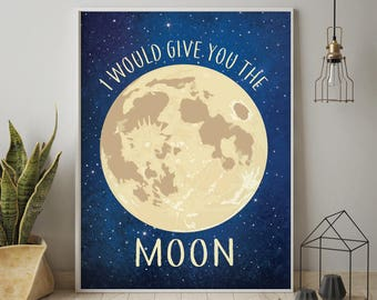 I Would Give You the Moon - Art Print (Featured in Navy) Astronomy Art Print / Love Art Print