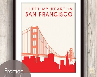 I Left My Heart in SAN FRANCISCO - Unframed Art Print (featured in Sweet Cherries) San Francisco Skyline / Golden Gate Bridge Print