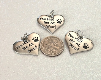"""6 -  """"You Had me at Woof"""" Paw Print Pendant, I love my Pet Pendant, Dog Lover, Stamped Pendant, Paw Print Charm, Pet Necklace, Heart Pendant"""